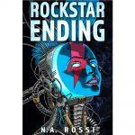N A Rossi Rockstar Ending